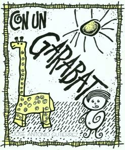 Portada de la tercera edicion de CON UN GARABATO, realizada por el propio escritor Jose Antonio Gutierrez, en 1995, en el marco de la II Feria del Libro de Margarita
