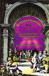 Portada de EL TESORO ENCONTRADO, de Jose Antonio Gutierrez Caballero, desplegado Editorial Melvin-Gente Nueva, 2004