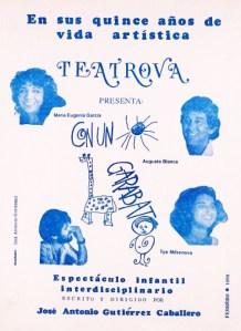 Affiche de CON UN GARABATO, obra dramático-musical escrita y dirigida por José Antonio Gutiérrez Caballero, con música de Augusto Blanca y actuación estelar de María Eugenia García, en 1990.