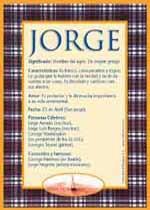 El significado del nombre Jorge entre los seres humanos.