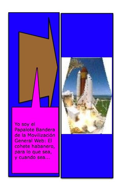 El Papacohete sideral, Papalote Bandera del Blog Resistencia Cuba, de José Luis Sito, creado por Piero y Josán, con la historieta de Josán Caballero.