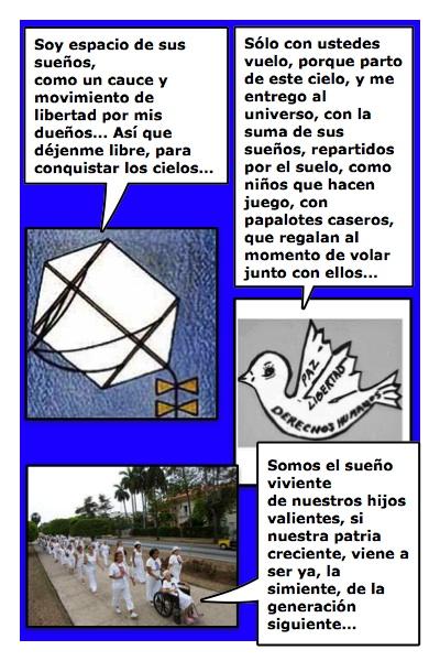 El Papalote Bandera de las Damas de Blanco, creado por Piero y Josán, a partir del diseño de paloma libertaria, hecho por Margarita García Alonso, con historietas de Josán Caballero.