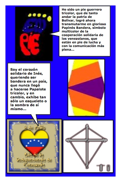 El Papinés, segunda versión del Papalote Bandera, para Inés de Cuevas, entregado a ella por Josán Caballero...