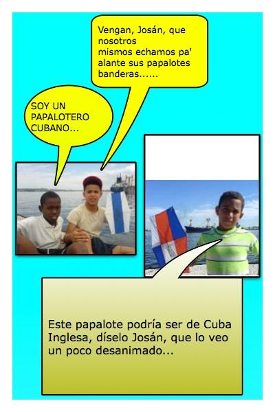 Otra de las versiones para Papalote Bandera de Cubainglesa, Blog de Armando Añel, propuesta de Piero y Josán, con historieta de Josán Caballero.