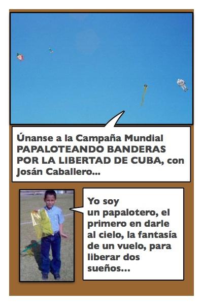 Otra historieta de Josán Caballero, en el marco de la Jornada del 1 al 5 de Julio, Papaloteando Banderas por la Libertad de Cuba y de los Presos Políticos...