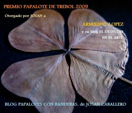 Premio Papalote de Trebol 2009, para Armienne López, del Blog El Desnudo en el Arte.