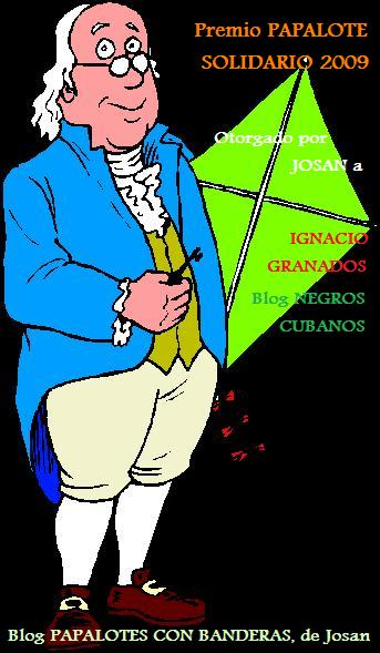 Premio Papalote Solidario 2009, otorgado al Blog Negros Cubanos, de Ignacio Teodoro Granados.