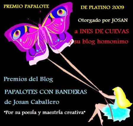 Premio Papalote de Platino 2009, para el Blog Inés de Cuevas, por Josán Caballero.